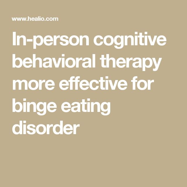 In-person cognitive behavioral therapy more effective for binge eating disorder