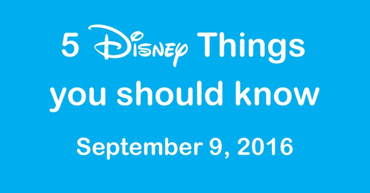 Everyone loves Disney news, and this week brings you 5 disney things you should…