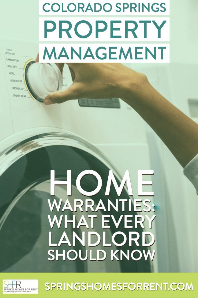 Home Warranties What Every Landlord Should Know Springs Homes For Rent Home Warranty Being A Landlord Renting A House