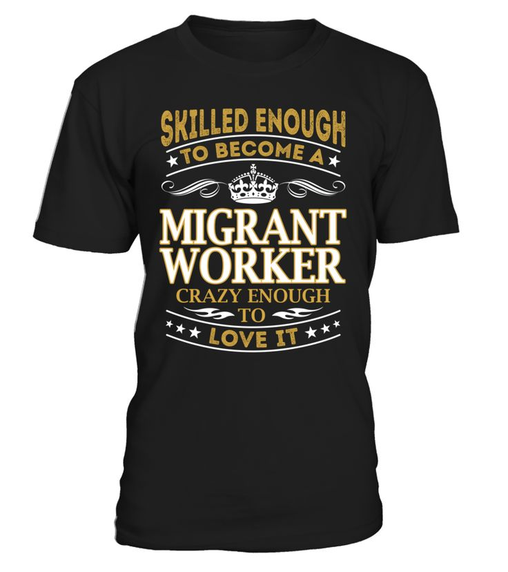 Migrant Worker - Skilled Enough To Become #MigrantWorker