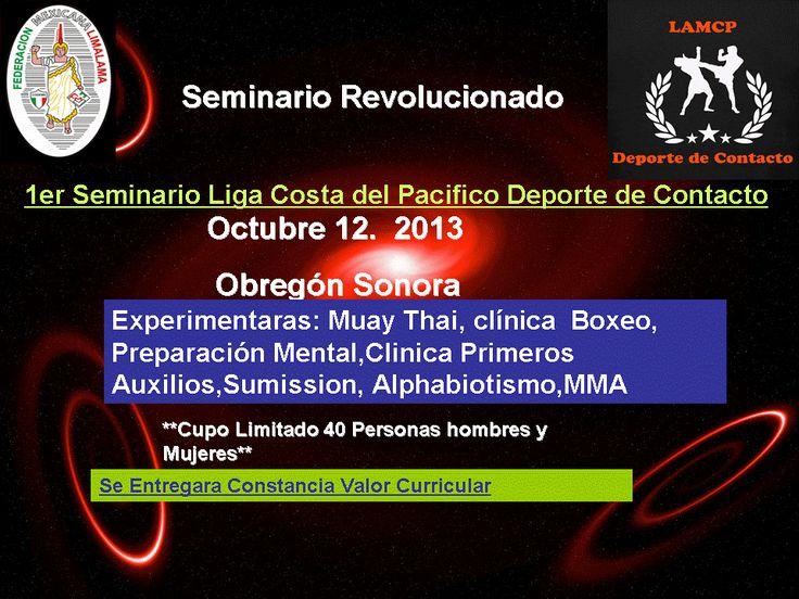 12 Octubre 2013 Obregon,Sonora 1er Seminario Liga Costa del Pacifico Deporte de Contacto https://www.facebook.com/LigadelPacificoDeporteContacto