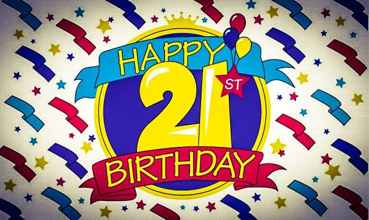 25+ Best 21 Birthday Quotes On Pinterest