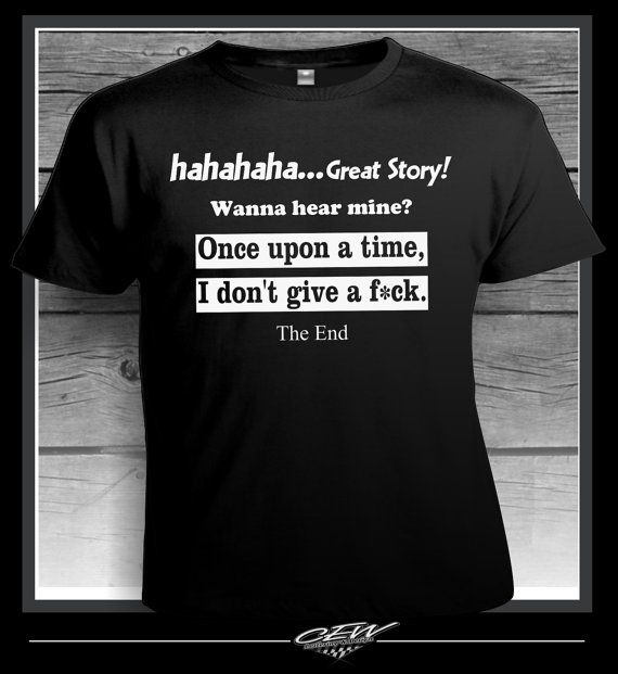 I dont give a f*ck funny tshirt quote, i dont care, smartass shirt sayings, fuck…