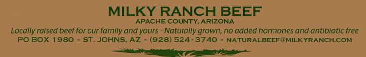Milky Ranch Beef - Arizona beef - natural and local mail order steaks