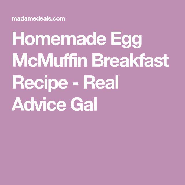 Homemade Egg McMuffin Breakfast Recipe - Real Advice Gal