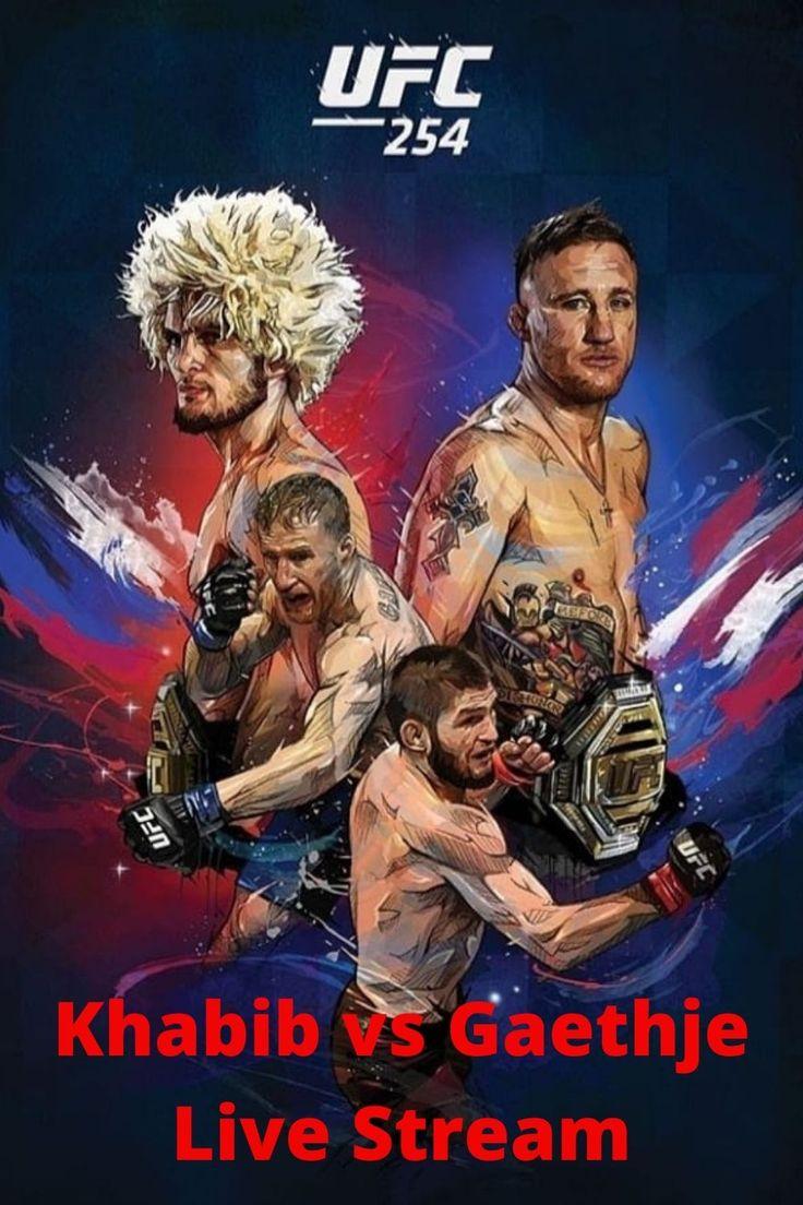 Watch UFC 254 Live Online   Khabib vs Gaethje Live