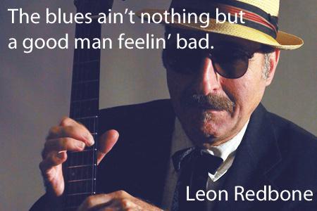 Leon Redbone defines the blues #blues #quotes #rnbnbbq