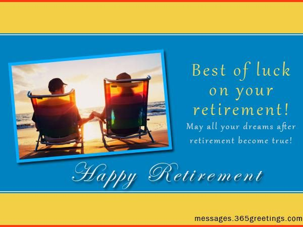 Retirement Wishes, Messages and Happy Retirement Greetings - Messages, Wordings and Gift Ideas