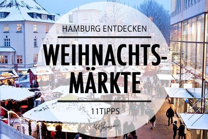 Hamburg entdecken: Die 11 schönsten Weihnachtsmärkte in Hamburg