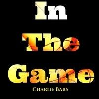 $$$ #WHATDIRT $$$ CHARLIE BARS IN THE GAME by CharlieBars on SoundCloud