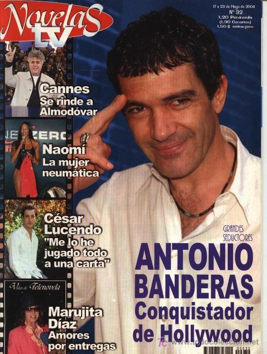 NOVELAS TV Nº 32 (2-05-04): Antonio Banderas, póster Alejandro Sanz, Marujita Díaz