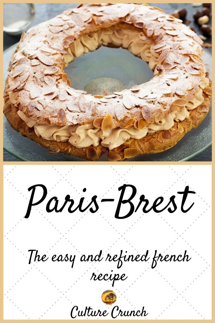 PARIS-BREST : the easy and refined recipe