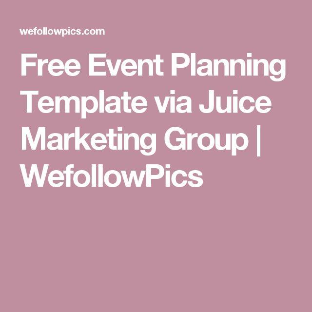 Free Event Planning Template via Juice Marketing Group | WefollowPics