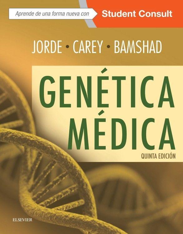"""""""Genética médica : quinta edición"""" / Lynn B. Jorde, John C. Carey, Michael J. Bamshad. Barcelona [etc.] : Elsevier, cop. 2016. Matèries :  Genètica mèdica. #nabibbell"""