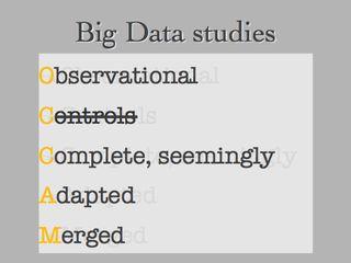 Toward a more useful definition of Big Data: http://junkcharts.typepad.com/numbersruleyourworld/2014/03/toward-a-more-useful-definition-of-big-data.html