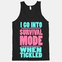 Tickle Survival Mode (Black Tank).. true that!