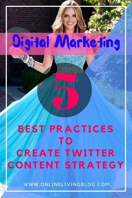 5 Best Practices To Create Twitter Content Marketing Strategy for business: Create your Twitter content marketing strategies for next successful digital campaign.