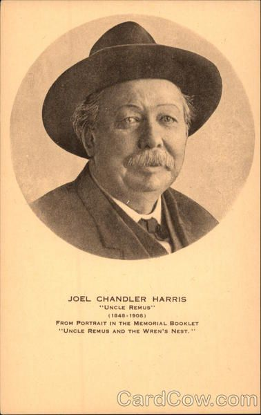 "*JOEL CHANDLER HARRIS ~ Author of ""Uncle Remus"" (1848-1908)  From the Portrait in the Memorial Booklet : ""Uncle Remus + the Wren's Nest"". Authors & Writers"