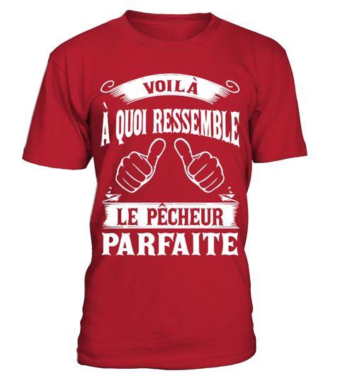T shirt  Le Pêcheur Parfaite BestSeller Prix Bas  fashion trend 2018 #tshirt, #tshirtfashion, #fashion