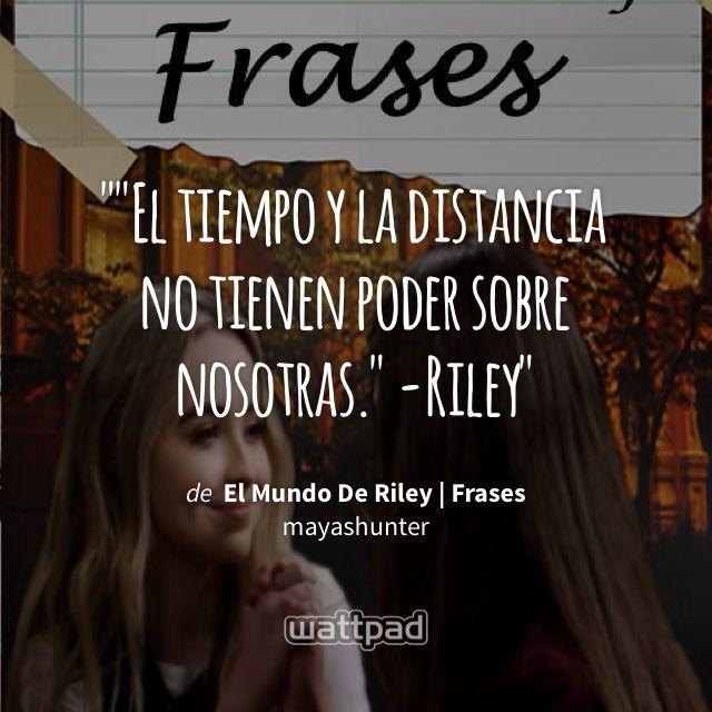 """""El tiempo y la distancia no tienen poder sobre nosotras."" -Riley"" - de El Mundo De Riley | Frases (en Wattpad) https://www.wattpad.com/359145347?utm_source=ios&utm_medium=pinterest&utm_content=share_quote&wp_page=quote&wp_uname=MarchuGutie&wp_originator=QaqvChUGciXTXZGjP0TP0gV%2BkxPKrokAzXRLJ124b5Sj%2FuykLDHF%2B0SajutKsMpanuyFPBB4tWDEK0y4PGRdxZLxi49MJr7N8N38vmma7lZD0ksaX66%2BFS1s4tyzgH76 #quote #wattpad"