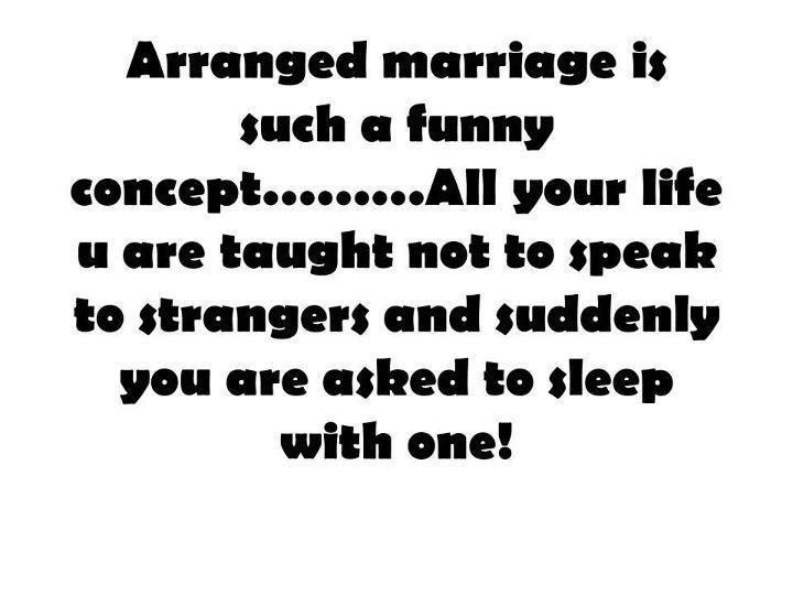 Arranged Marriage Is Such