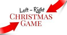 """How to play the popular left-right Christmas game, complete with a funny story you can use. You won't want to """"pass"""" on this article."""
