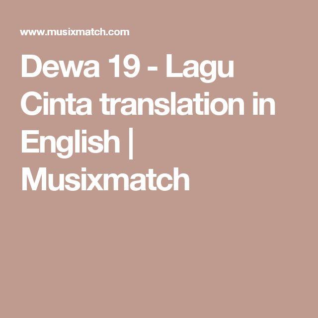 Dewa 19 - Lagu Cinta translation in English   Musixmatch
