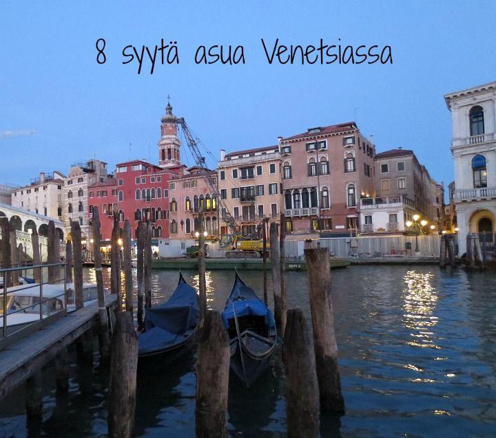 8 hyvää syytä asua Venetsiassa! Lue lisää http://marimente.pallontallaajat.net/2015/03/23/8-syyta-miksi-kannattaa-asua-venetsiassa/