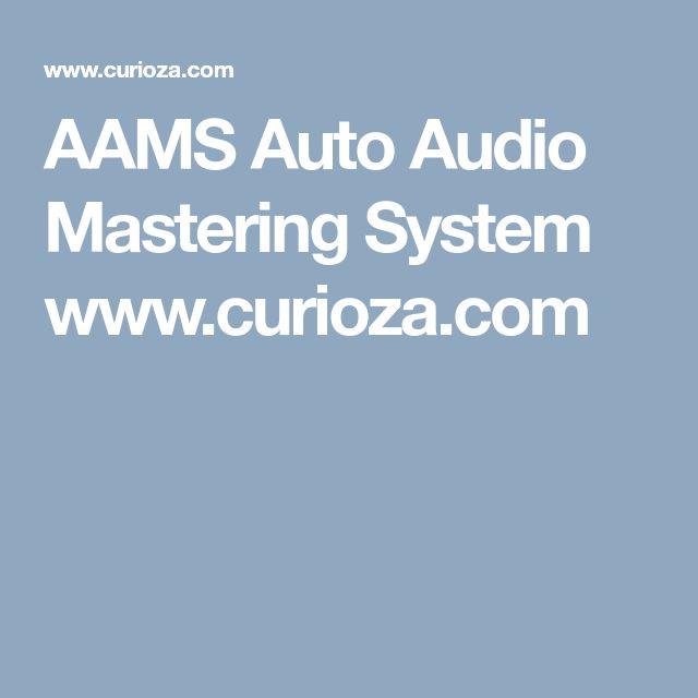 AAMS Auto Audio Mastering System www.curioza.com