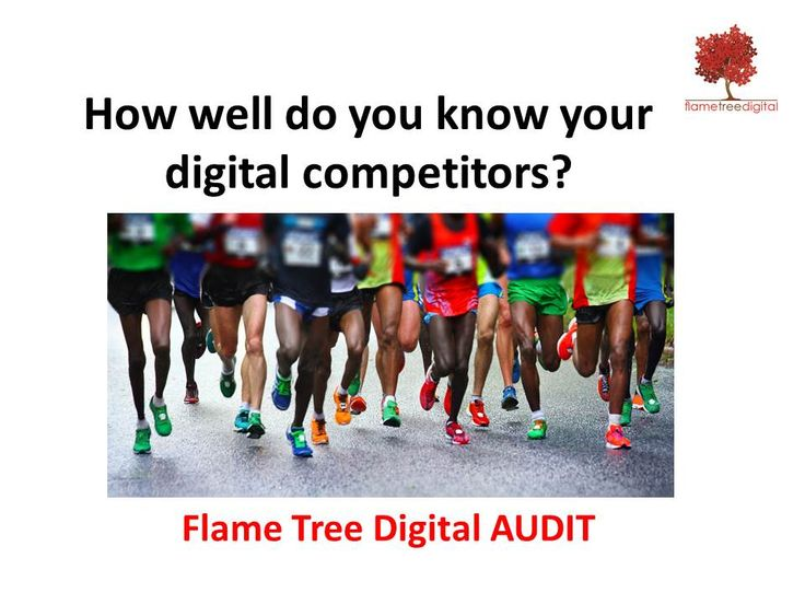 How well do you know your digital competitors?