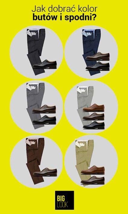 Oto prosta ściąga z doboru kolorów butów i spodni :)