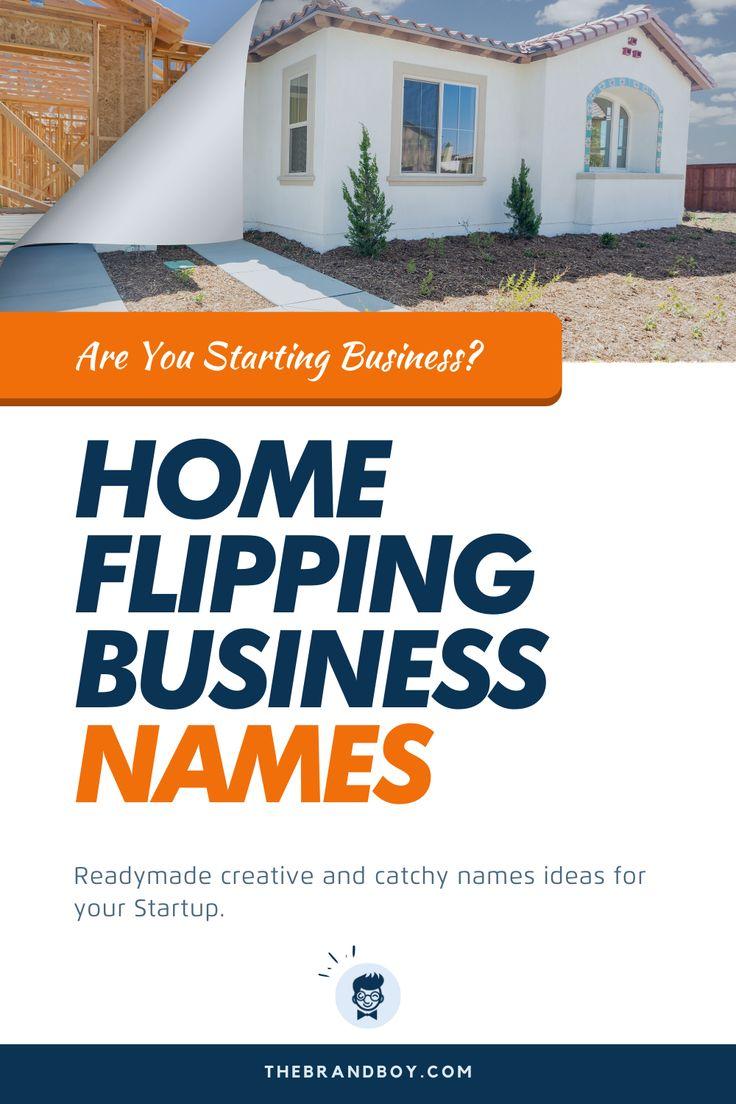 369+ Best Home Flipping Business Names ideas theBrandBoy