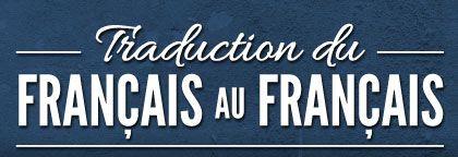 Traduction du français au français (québecois)