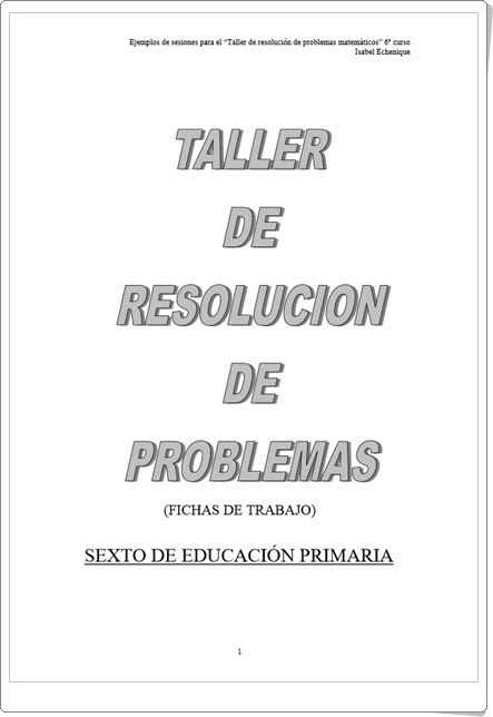 Taller de resolución de problemas para 6º de Primaria (Isabel Echenique)