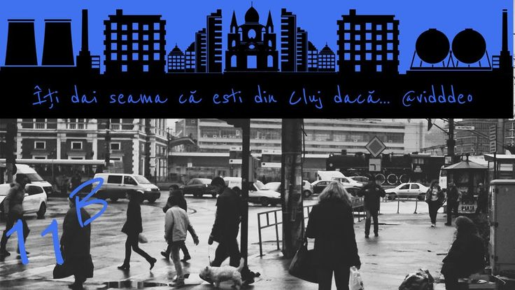 Îti dai seama că esti din #Cluj dacă...@vidddeo (11b)