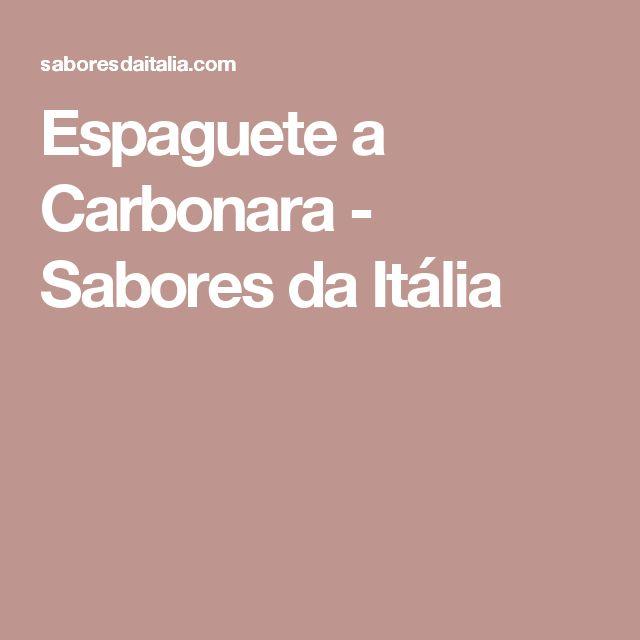 Espaguete a Carbonara - Sabores da Itália