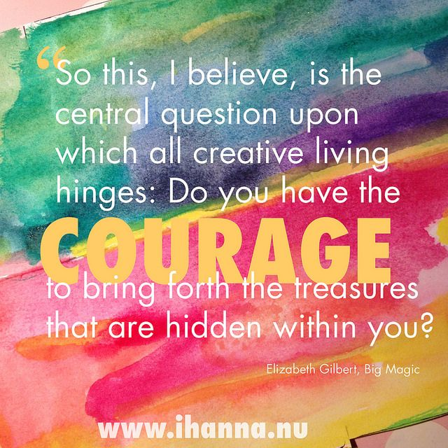 Elizabeth Gilbert quote + Inspiration en masse on Big Magic Things by @iHanna
