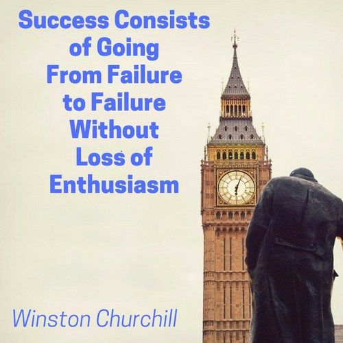 Winston Churchill Quote On Failure: 17 Best Ideas About Famous Failures On Pinterest