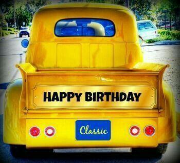 Happy Bday Classic Truck