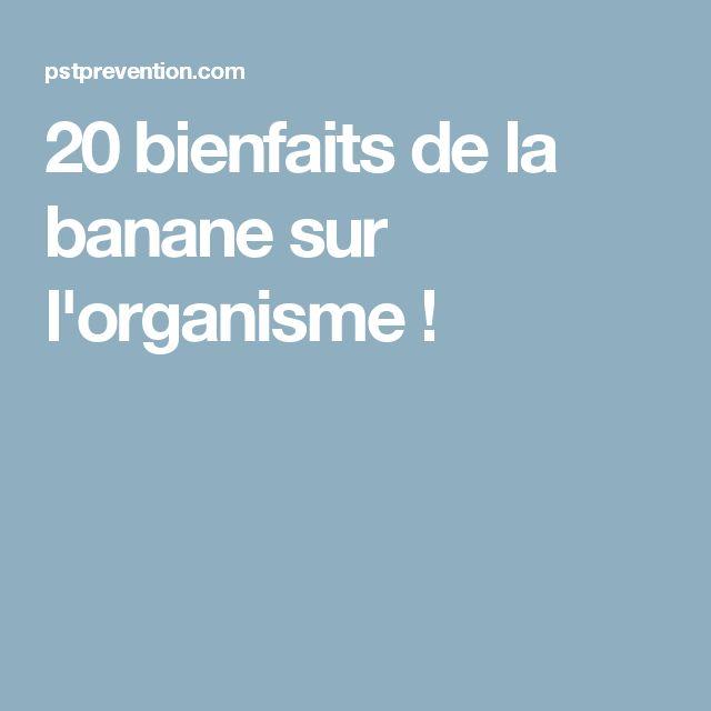 20 bienfaits de la banane sur l'organisme !