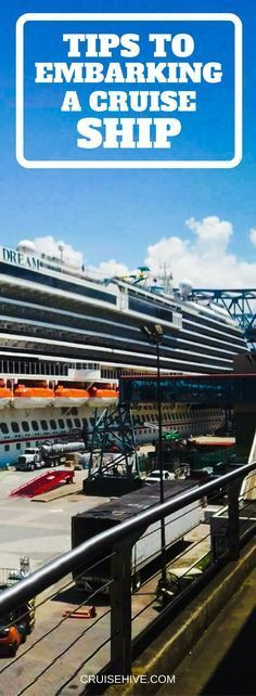 Cruise embarkation can be a tedious task, here are tips which will guide you through embarking a cruise ship so the real cruise vacation can begin.