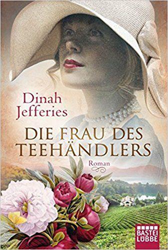 Die Frau des Teehändlers: Roman: Amazon.de: Dinah Jefferies, Angela Koonen: Bücher