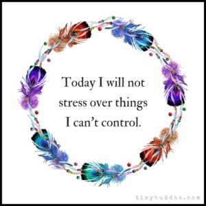 Today I Will Not Stress