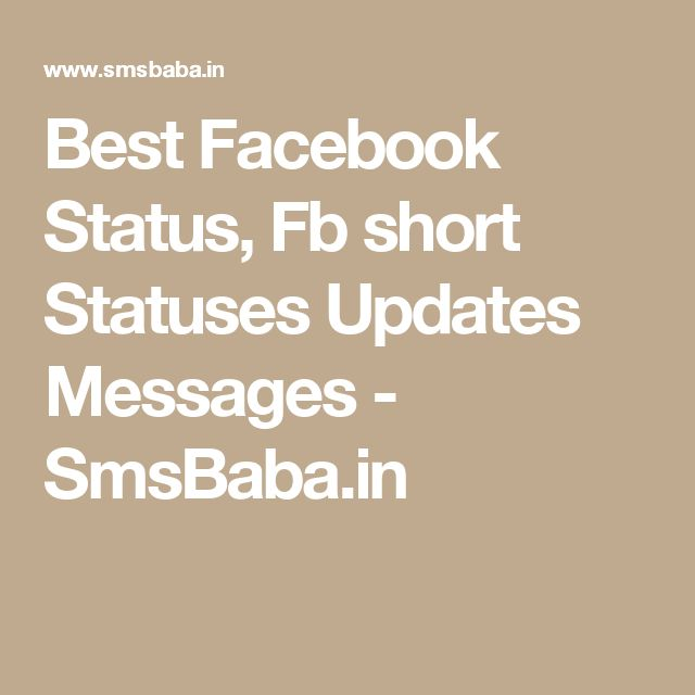 Best Facebook Status, Fb short Statuses Updates Messages - SmsBaba.in