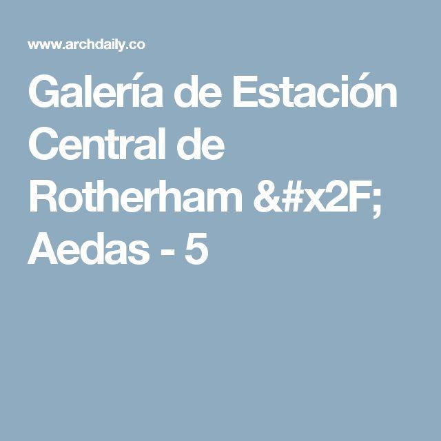 Galería de Estación Central de Rotherham / Aedas - 5