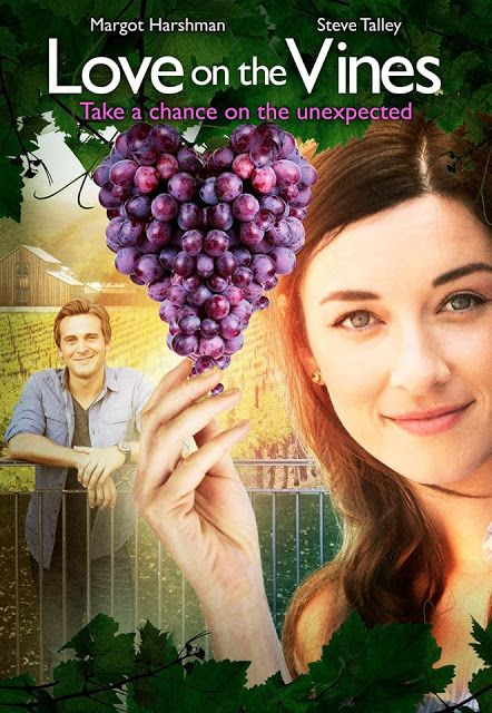 Its a Wonderful Movie - Your Guide to Family Movies on TV: Love on the Vines - a PixL Original Movie!