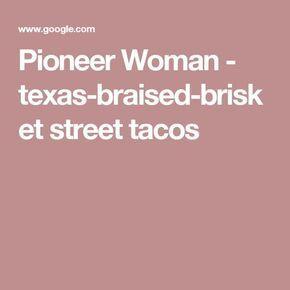 Pioneer Woman - texas-braised-brisket street tacos