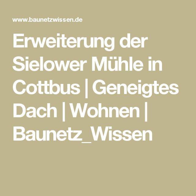 Erweiterung der Sielower Mühle in Cottbus | Geneigtes Dach | Wohnen | Baunetz_Wissen