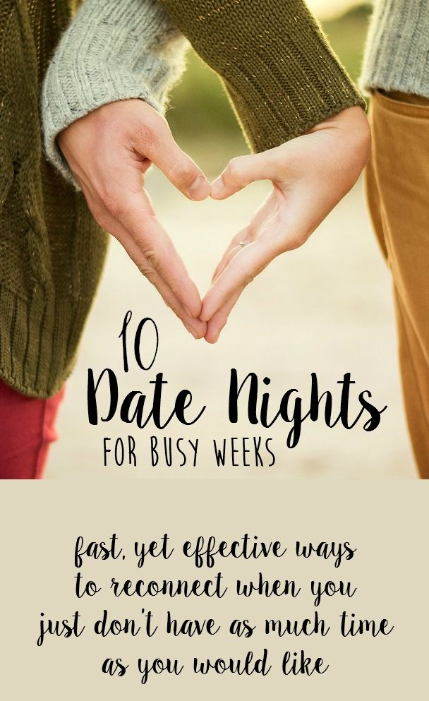 10 date night ideas for busy weeks. These date ideas are perfect for when date night is a priority, but time is short. Reconnect with your spouse using whatever time you have!