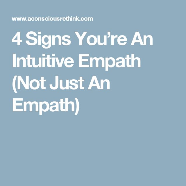 4 Signs You're An Intuitive Empath (Not Just An Empath)